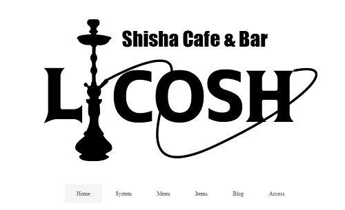 シーシャ カフェ&バー リコシュ(Shisha Cafe LICOSH)